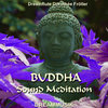 Buddha Sound Meditation - Meditationsmusik