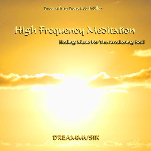 High Frequency Meditation - Relaxing Music
