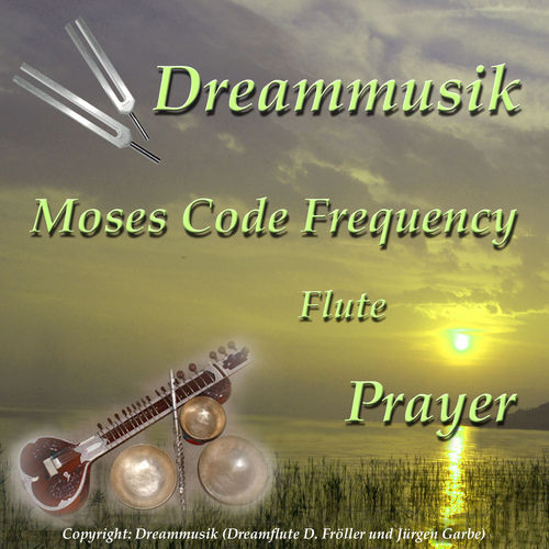 Moses Code Frequency Flute Prayer - Meditationsmusik