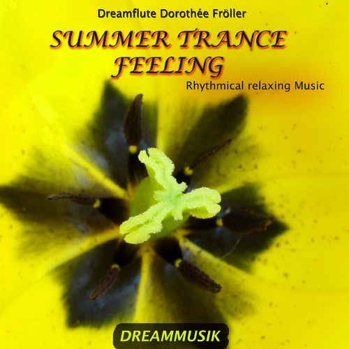 Summer Trance Feeling - Rhythmical Relaxing Music