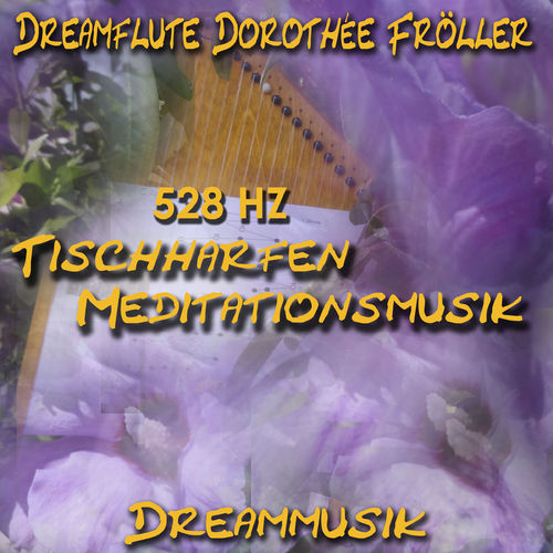 528 Hz Meditation Music For Table Harps