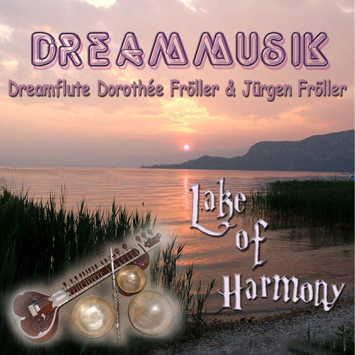 Lake Of Harmony - World Music