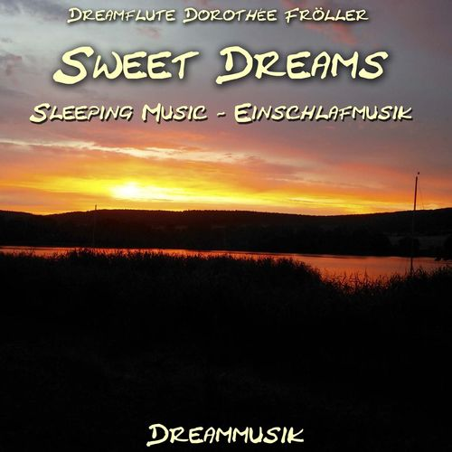 Sweet Dreams - Sleeping Music