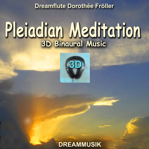 Pleiadian Meditation - 3D Binaural Music