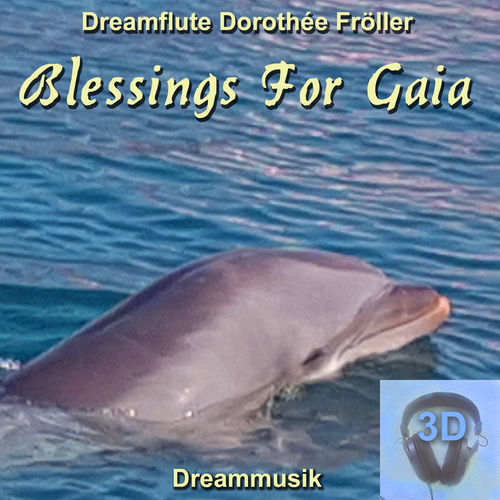 Blessings For Gaia