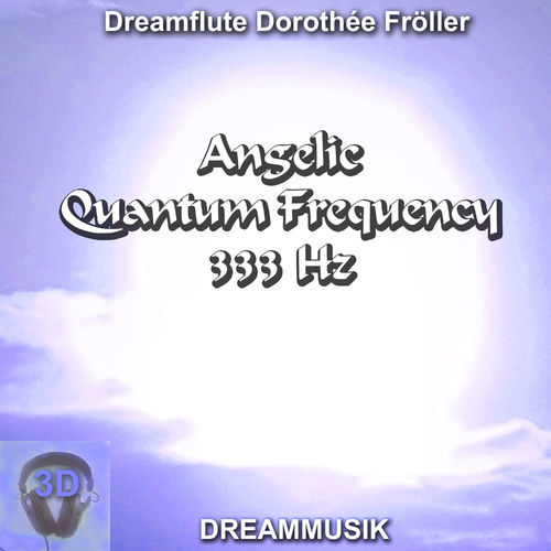 Angelic Quantum Frequency 333 Hz