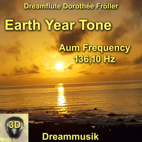 Earth  Year Tone - Aum Frequency 136,10 Hz